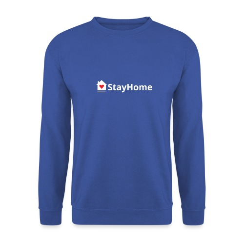 Stay Home - Sudadera unisex