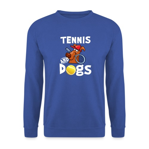 Tennis And Dogs Funny Sports Pets Animals Love - Unisex Pullover