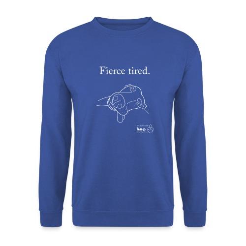 Fierce Tired Greyhound - Unisex Sweatshirt