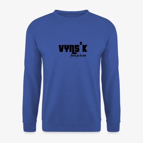 VYNS'K Fanm pa ka taw 2 - Sweat-shirt Unisex