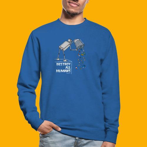 Dat Robot: Destruction By Pollution Dark - Unisex sweater