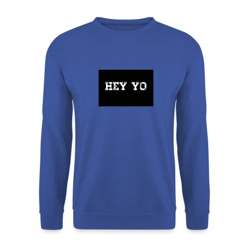 Hey yo - Sweat-shirt Unisexe