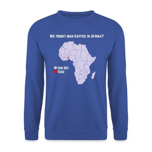 Wie trinkt man Kaffee in Afrika? - Unisex Pullover