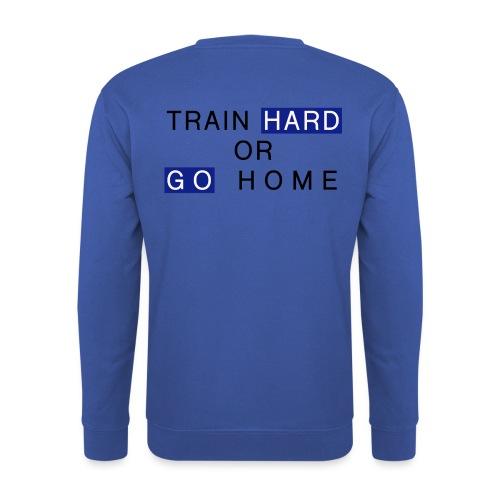 Train Hard - Unisex Pullover