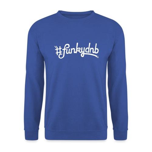 #funkydnb WhitePrint - Unisex Pullover