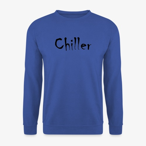Chiller da real - Unisex sweater