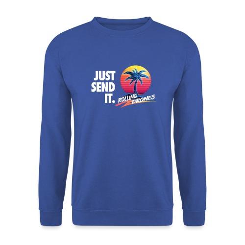Just Send It @ RollingDrones - Unisex Sweatshirt
