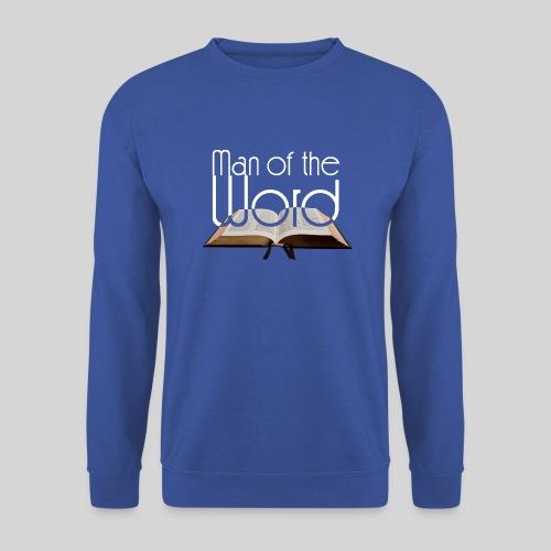 man of the Word - Mann des Wortes - der Bibel weiß - Unisex Pullover