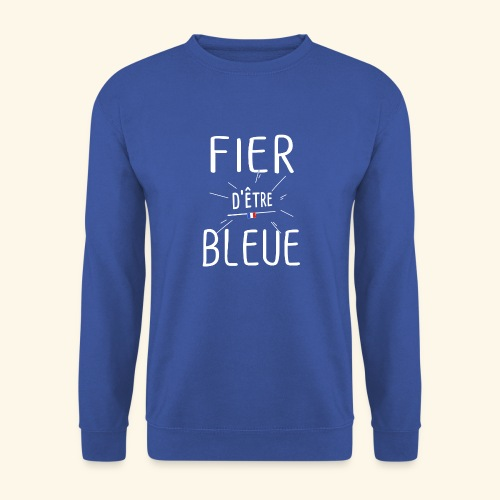 Football féminin Fier d'être bleue - Homme - Sweat-shirt Unisexe