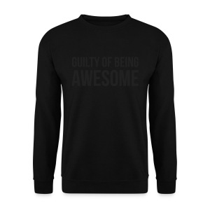 Guilty of being Awesome - Men's Sweatshirt