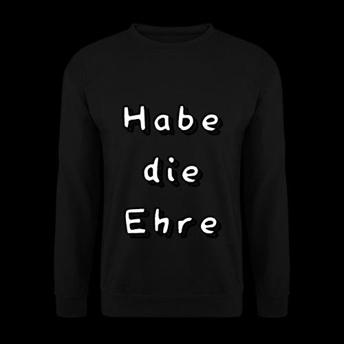 Habe die Ehre - Männer Pullover