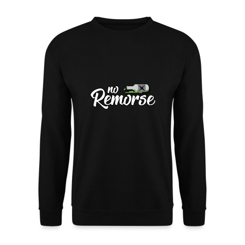 No Remorse Title And Bottle - Men's Sweatshirt