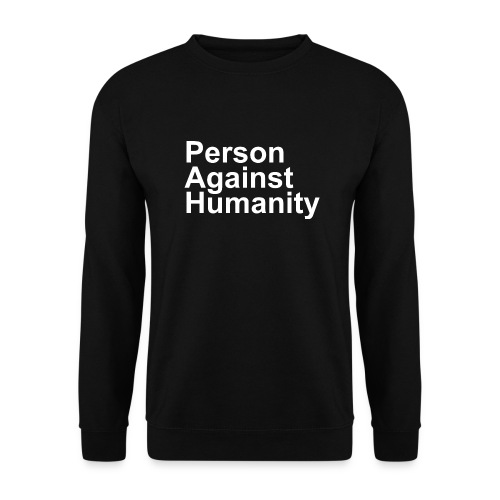 PERSON AGAINST HUMANITY BLACK - Men's Sweatshirt