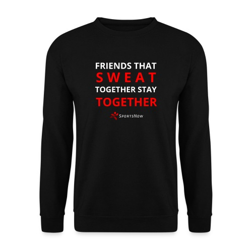 Friends that SWEAT together stay TOGETHER - Männer Pullover