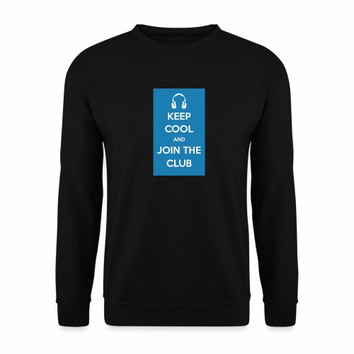 Join the club - Unisex Sweatshirt