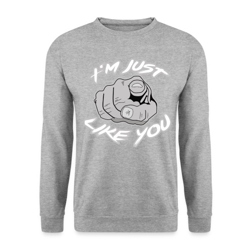Iam just like you - Finger - Unisex Pullover