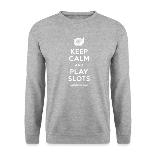 Keep Calm and Play Slots - Unisex Sweatshirt