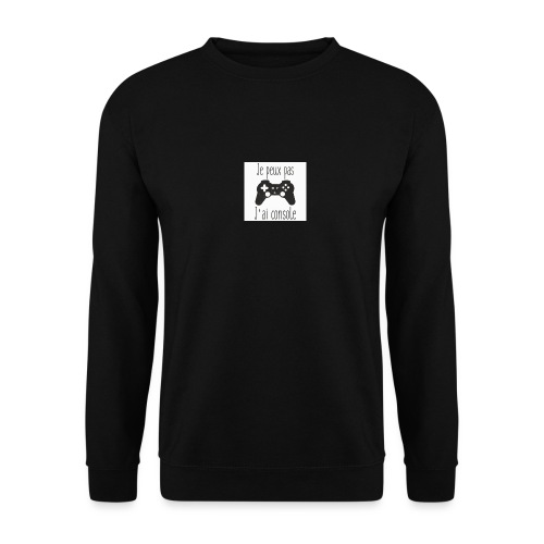 Sweats je peux pas jai console - Sweat-shirt Unisex