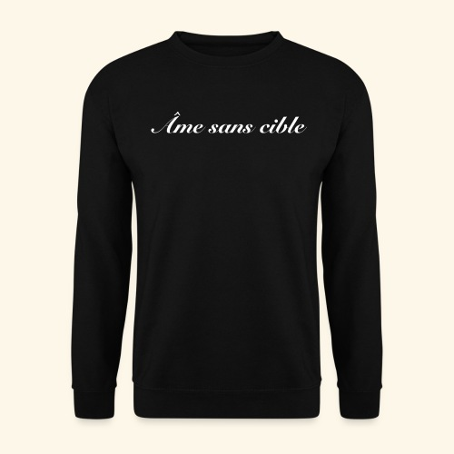 Âme sans cible - Sweat-shirt Unisexe