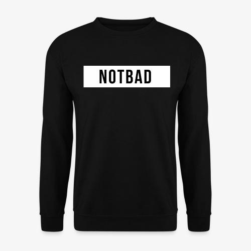 Not Bad Outfit - Felpa da uomo