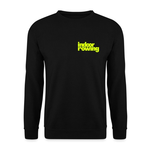 indoor rowing - Unisex Sweatshirt