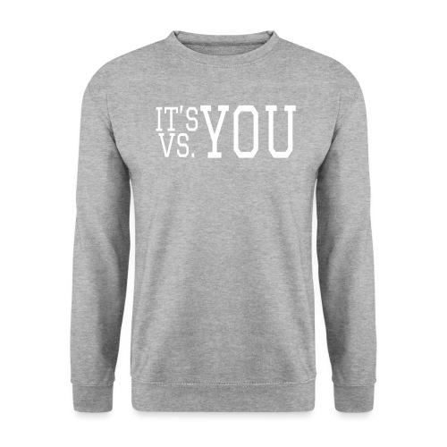 You vs You - Unisex Sweatshirt