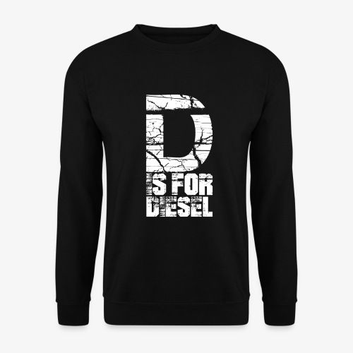 D is for Diesel I Dieselholics - Unisex Pullover