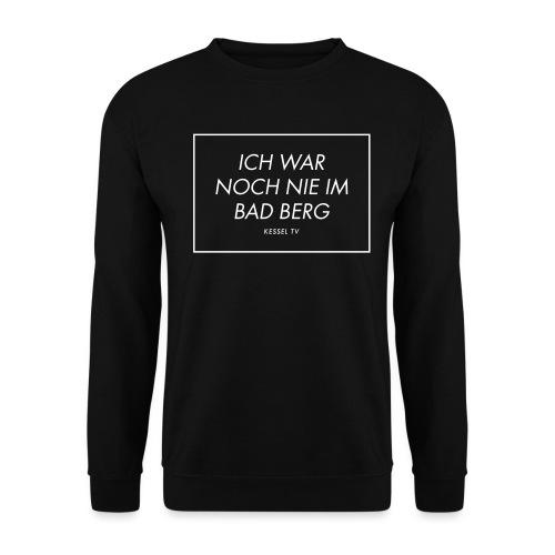 Noch nie im Bad Berg - Männer Pullover