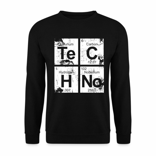Dirty Techno Chemie - Unisex Pullover