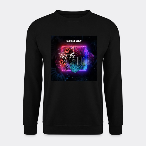 Burning Wave - Till the day I die - Sweat-shirt Unisex