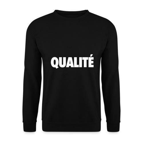 QualiteWhite png - Sweat-shirt Unisexe