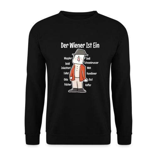 Der Wiener ist ein Geschenk für Wiener - Unisex Pullover