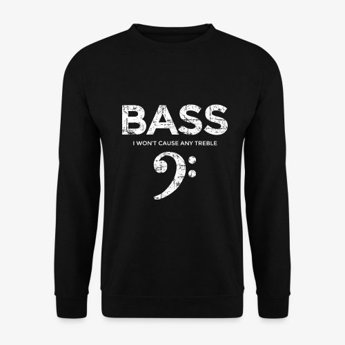 BASS I wont cause any treble (Vintage/Weiß) - Unisex Pullover
