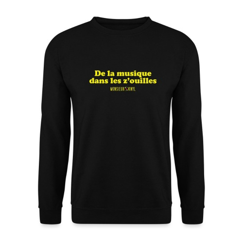 Collection De la musique dans les z'ouilles - Sweat-shirt Unisex