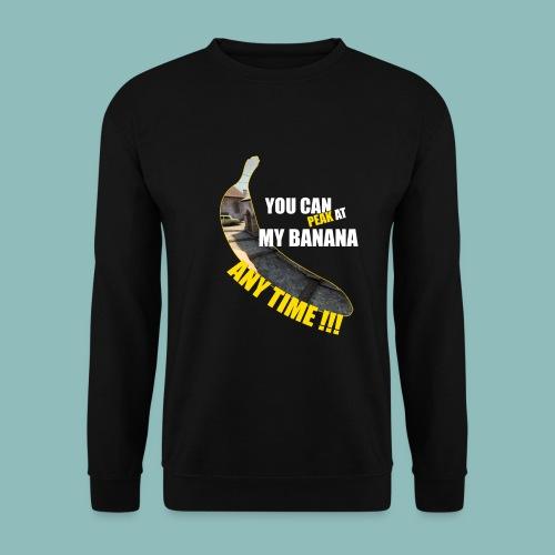 Peak my banana! - Unisex Pullover