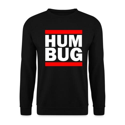 Hum Bug - Men's Sweatshirt