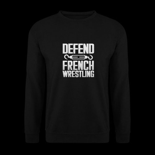 Defend French Wrestling - Sweat-shirt Homme