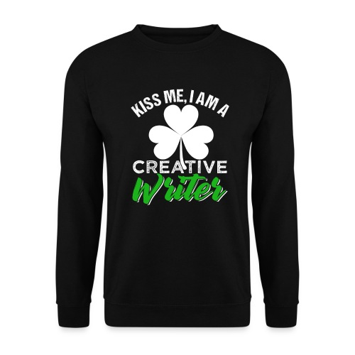 Kiss Me I Am A Creative Writer - Unisex Pullover