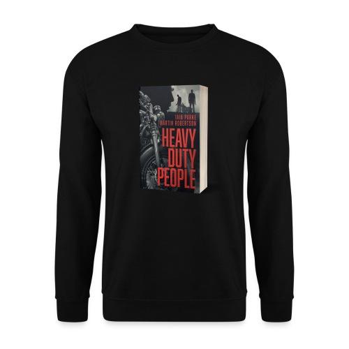 Heavy Duty People Cover - Unisex Sweatshirt