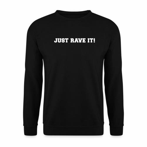 Just Rave It ! - Männer Pullover