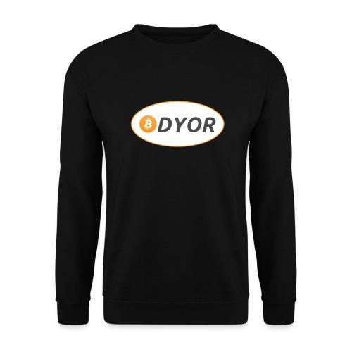 DYOR - option 2 - Unisex Sweatshirt
