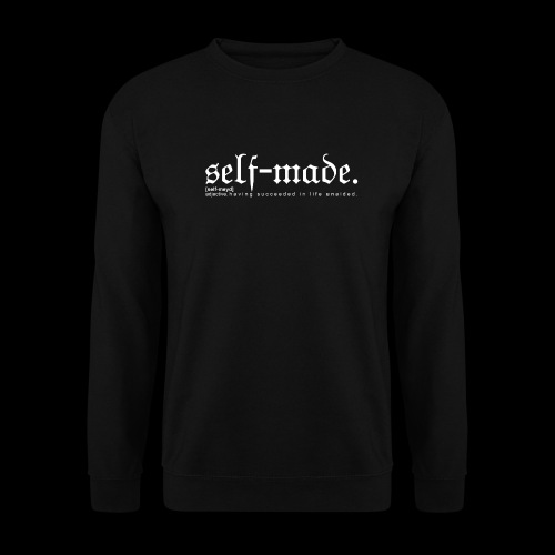 SELF-MADE BW - Unisex Sweatshirt