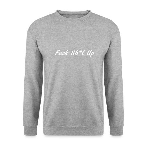 Fuck_Sh-t_Up_W - Unisextröja