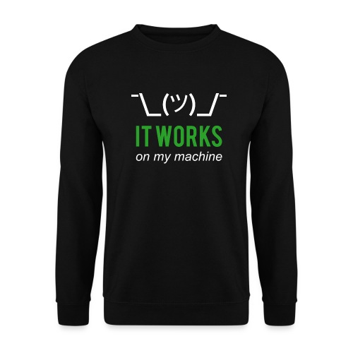 It works on my machine Funny Developer Design - Men's Sweatshirt