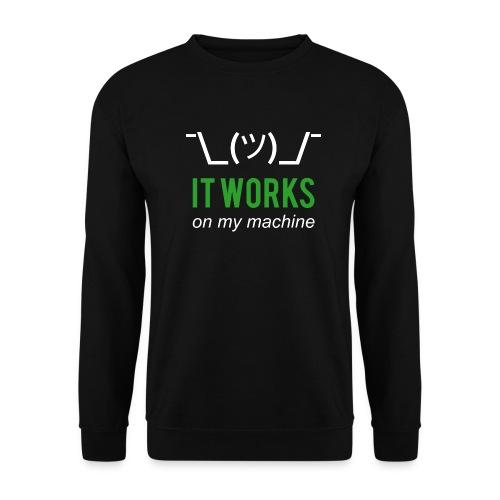 It works on my machine Funny Developer Design - Men's Sweatshirt
