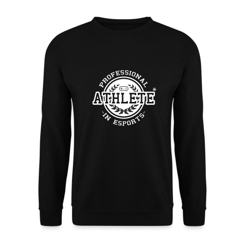 E-sports Athlete - Unisex Sweatshirt