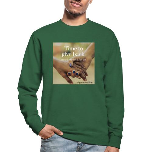 time to give back - Unisex sweater
