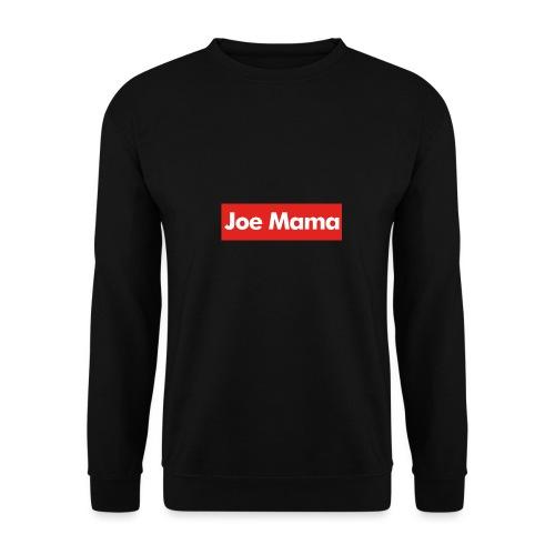 Don't Ask Who Joe Is / Joe Mama Meme - Men's Sweatshirt