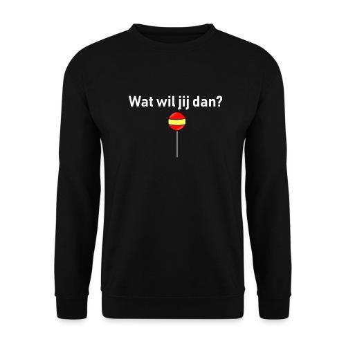 wat wil jij dan - Unisex sweater