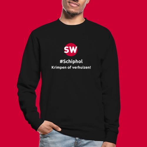 #Schiphol - krimpen of verhuizen! - Unisex sweater